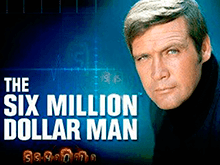 Автомат игрового клуба The Six Million Dollar Man